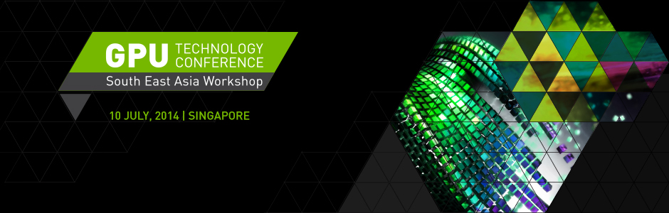 GPU Technology Workshop South East Asia 2014