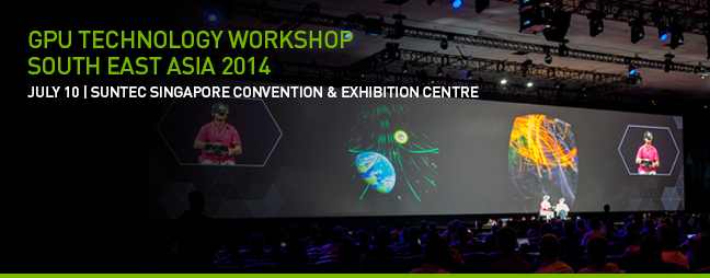 GPU Technology Workshop<br /> South East Asia 2014